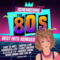 Descargar Remembering the 80s: Best Hits Remixed