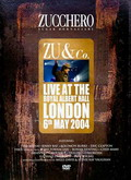 Zucchhero Zu & Co – Live at the Royal Albert Hall. [Videoclips]